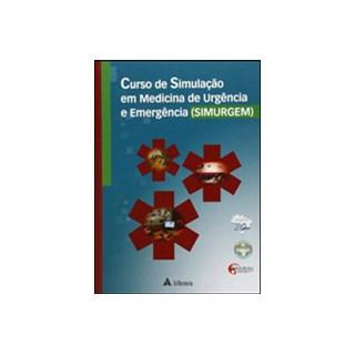 Livro - Curso de Simulação em Medicina de Urgência e Emer - Penna Guimarães