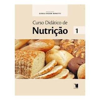 Livro - Curso Didático de Nutrição Volume 1 - Benetti