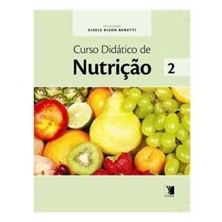 Livro - Curso Didático de Nutrição Volume 2 - Benetti