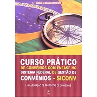 Livro - Curso Prático de Convênios com Ênfase no Sistema - Neto