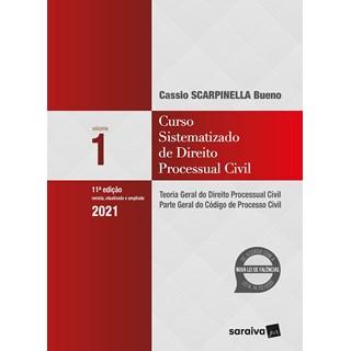 Livro - Curso Sistematizado de Direito Processual Civil - Vol 1 . 10ª Ed. 2020 - Bueno 10º edição