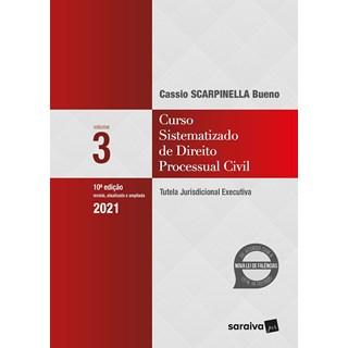 Livro - Curso Sistematizado de Direito Processual Civil - Vol .3 - 9ª Ed. 2020 - Bueno 9º edição