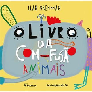 LIvro da Com-Fusâo Animais - Ilan Brenman - Moderna