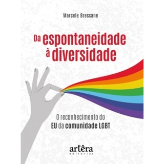 Livro - Da Espontaneidade à Diversidade - Bressane - Appris