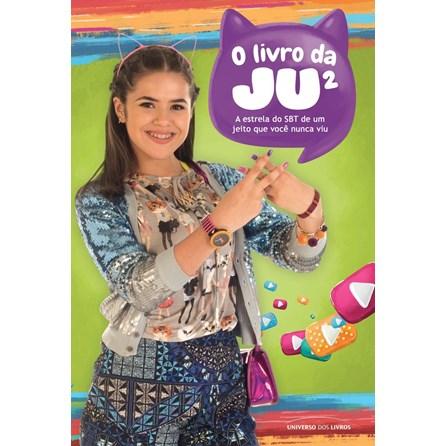 LIVRO DA JU 2, O - UNIVERSO DOS LIVROS