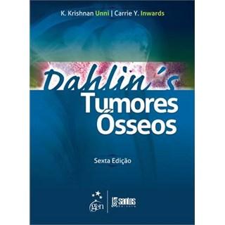 Livro - Dahlin´s Tumores Ósseos - Unni