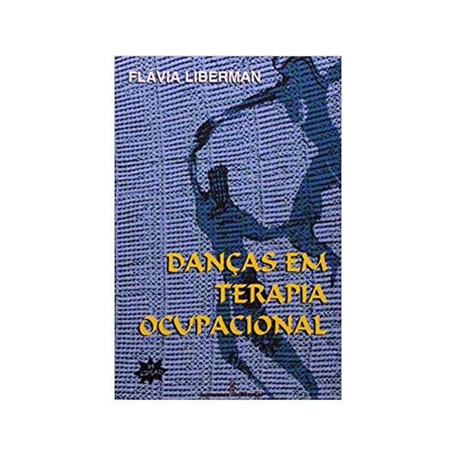 Livro - Danças Em Terapia Ocupacional - Liberman - Summus