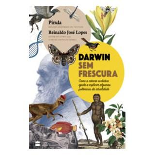 Livro - Darwin Sem Frescura - Lopes e Pirula