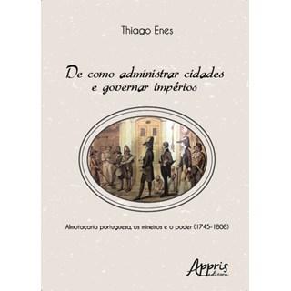 Livro - De como Administrar Cidades e Governar Impérios - Enes