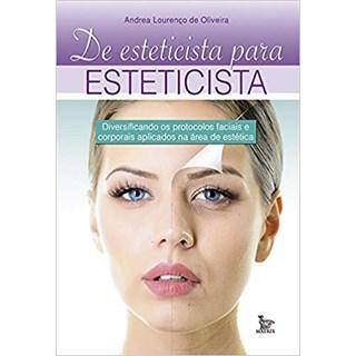 Livro - De Esteticista Para Esteticista - De Oliveira