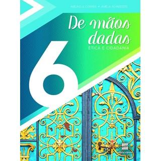 Livro De Mãos Dadas - 6 Ano - Scipione