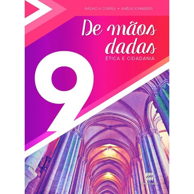Livro De Mãos Dadas - 9 ano - Scipione