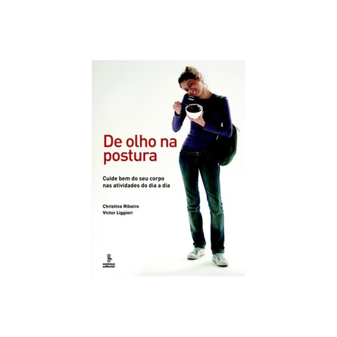 Livro - De Olho na Postura - Liggieri