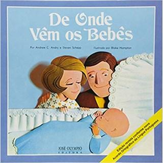 Livro - De Onde Vêm os Bebês - Andry