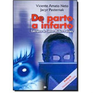 Livro - De Parto a Infarto - Coletânea de Contos Médico-Policiais - Amato Neto