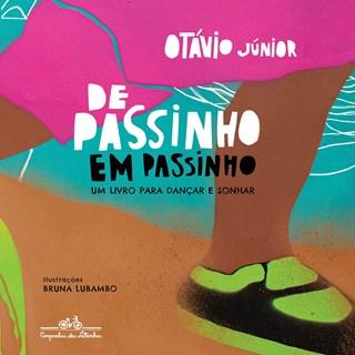 Livro De Passinho em Passinho - Júnior - Companhia das Letrinhas
