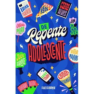 Livro De Repente Adolescente - Fremder - Seguinte