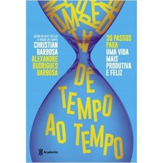 Livro - Dê Tempo ao Tempo - Barbosa - Planeta