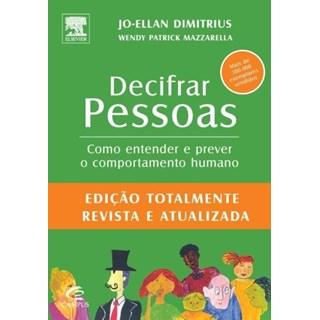 Livro - Decifrar Pessoas - Como entender e prever  o comportamento - Dimitrius