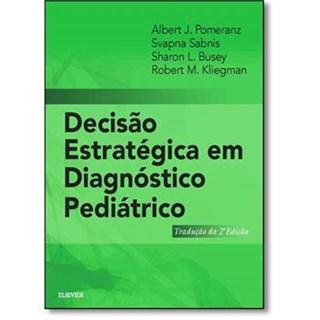 Livro - Decisão Estratégica em Diagnóstico Pediátrico
