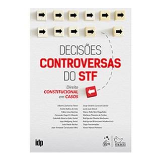 Livro -Decisões Controversas do STF - Direito Constitucional em Casos - Toron
