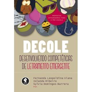 Livro - Decole - Desenvolvendo Competências de Letramento Emergente - Viana
