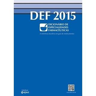 Livro - DEF 2015 - Dicionario de Especialidades Farmacêuticas
