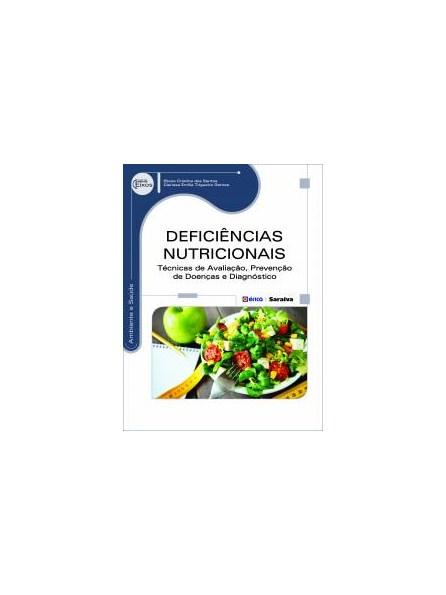 Livro - Deficiência Nutricional - Técnica de Avaliação Prevenção de Doenças e Diagnóstico - Gomes