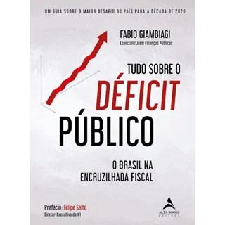 Livro Déficit Público - Giambiagi - Alta Books