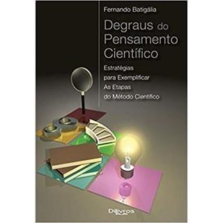 Livro - Degraus do Pensamento Cientifico - Batigalia