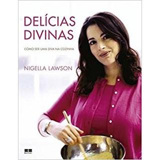 Livro - Delícias Divinas: Como ser uma diva na cozinha (Capa dura) - Como ser uma Diva na Cozinha - Lawson