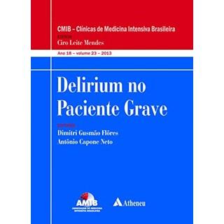 Livro - Delirium no Paciente Grave - Flôres