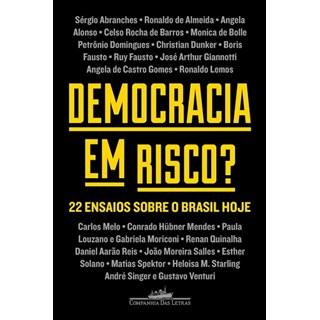 Livro - Democracia em Risco 22 Ensaios Sobre O Brasil Hoje - Venturi - Companhia das Letras