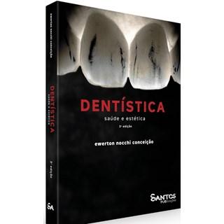 Livro - Dentística: Saúde e Estética - Nocchi 3ª edição - Santos