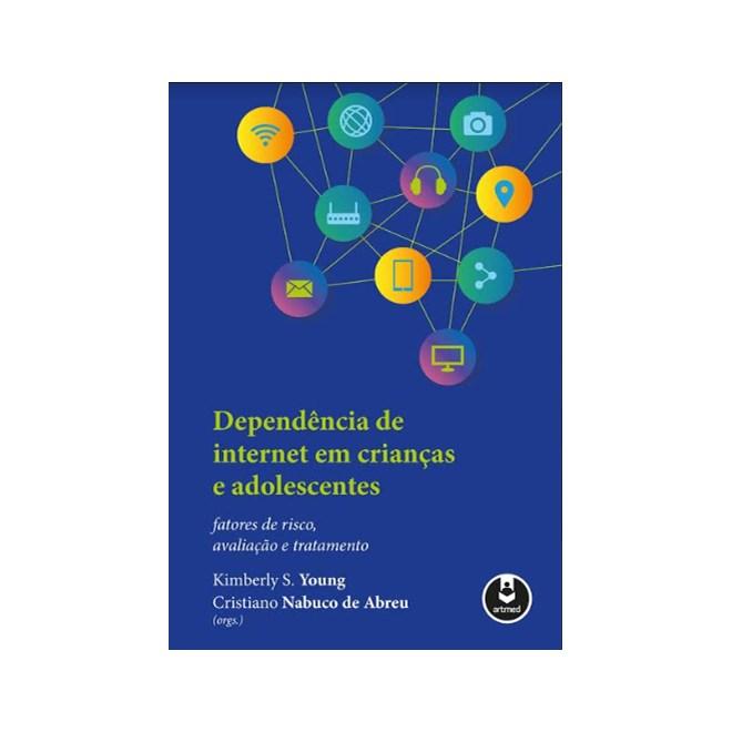 Livro - Dependência de Internet em Crianças e Adolescentes - Young
