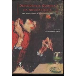Livro - Dependência Química na Adolescência - Mattos - Companhia de Freud