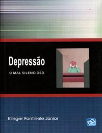Livro Depressao O Mal Silencioso Fontinele Junior
