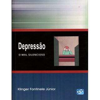 Livro - Depressão - O Mal Silencioso - Fontinele Júnior