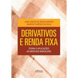 Livro Derivativos e Renda Fixa - Santos - Atlas