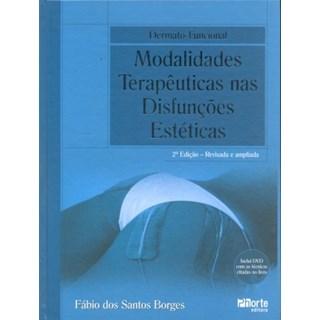 Livro - Dermato-Funcional - Modalidades Terapêuticas nas Disfunções Estéticas - Borges