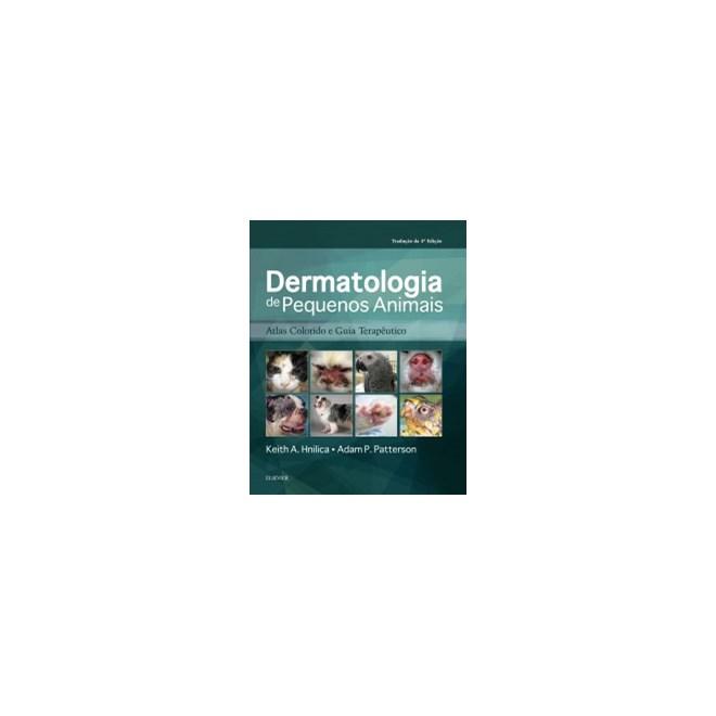 Livro - Dermatologia de Pequenos Animais - Atlas Colorido e Guia Terapêutico - Hnilica