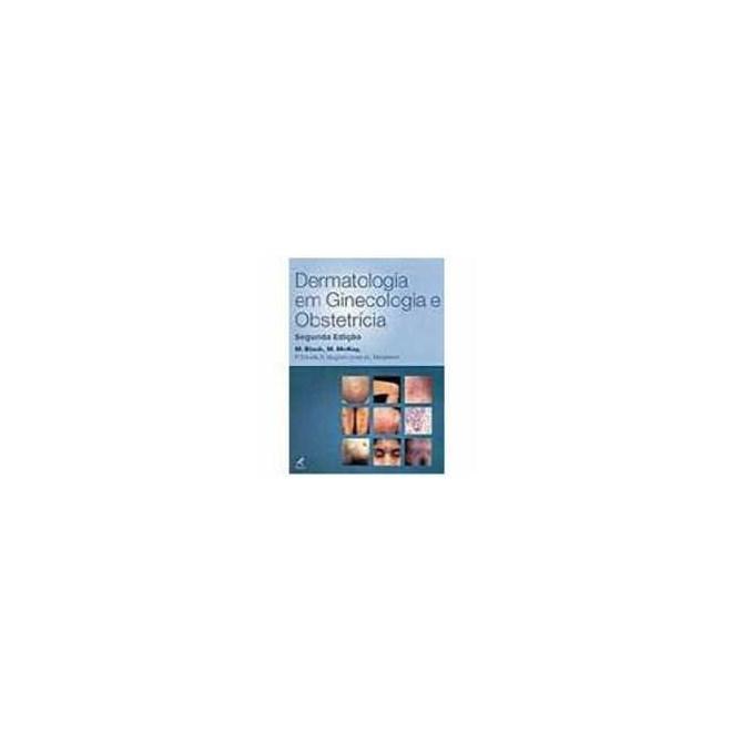 Livro - Dermatologia em Ginecologia e Obstetrícia - Black