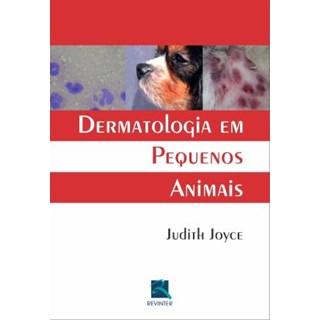 Livro - Dermatologia em Pequenos Animais - Joyce***