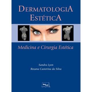 Livro - Dermatologia Estética - Lyon