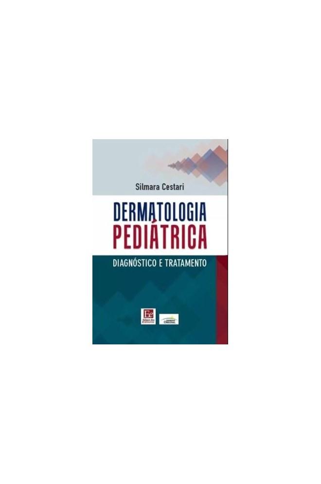Livro - Dermatologia Pediátrica - Cestari