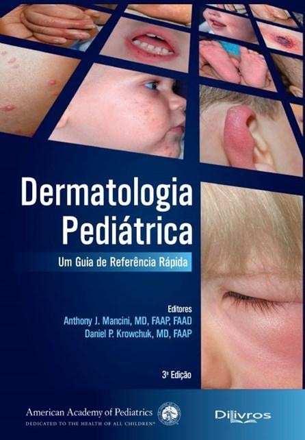 Livro - Dermatologia Pediátrica - Mancini