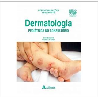 Livro - Dermatologia Pediátrica no Consultório - Cestari