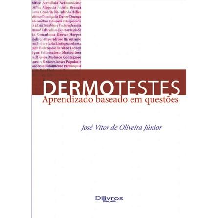 Livro - Dermotestes - Aprendizado Baseado em Questões - Oliveira Júnior
