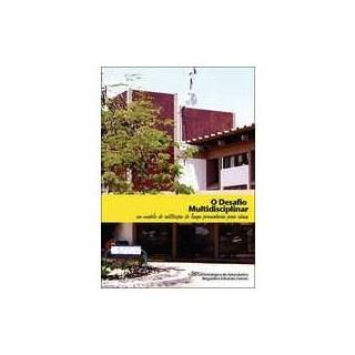 Livro - Desafio Multidisciplinar, O - Um Modelo de Instituição de Longa Permanência para Idosos - Pinto