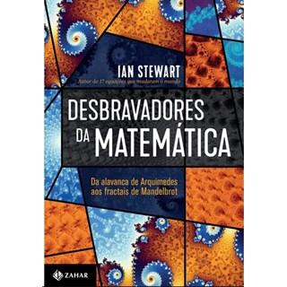 Livro - Desbravadores Da Matematic - Stewart